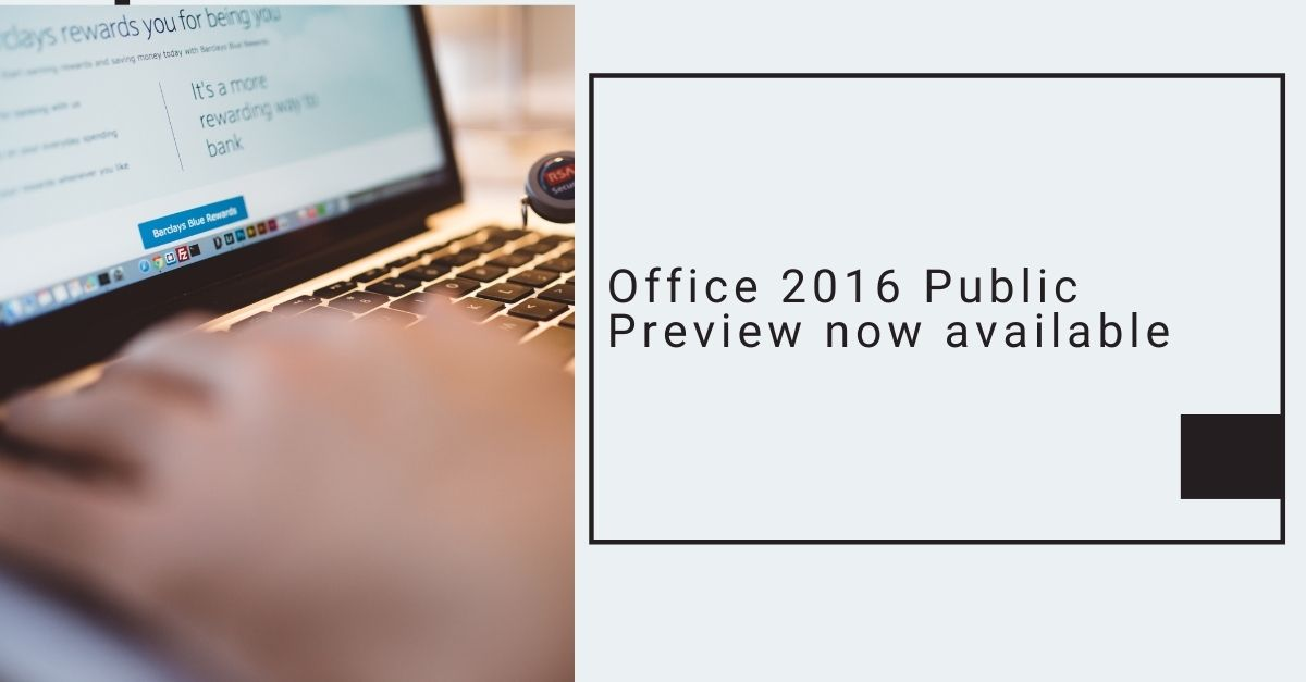 Office 2016 Public Preview now available