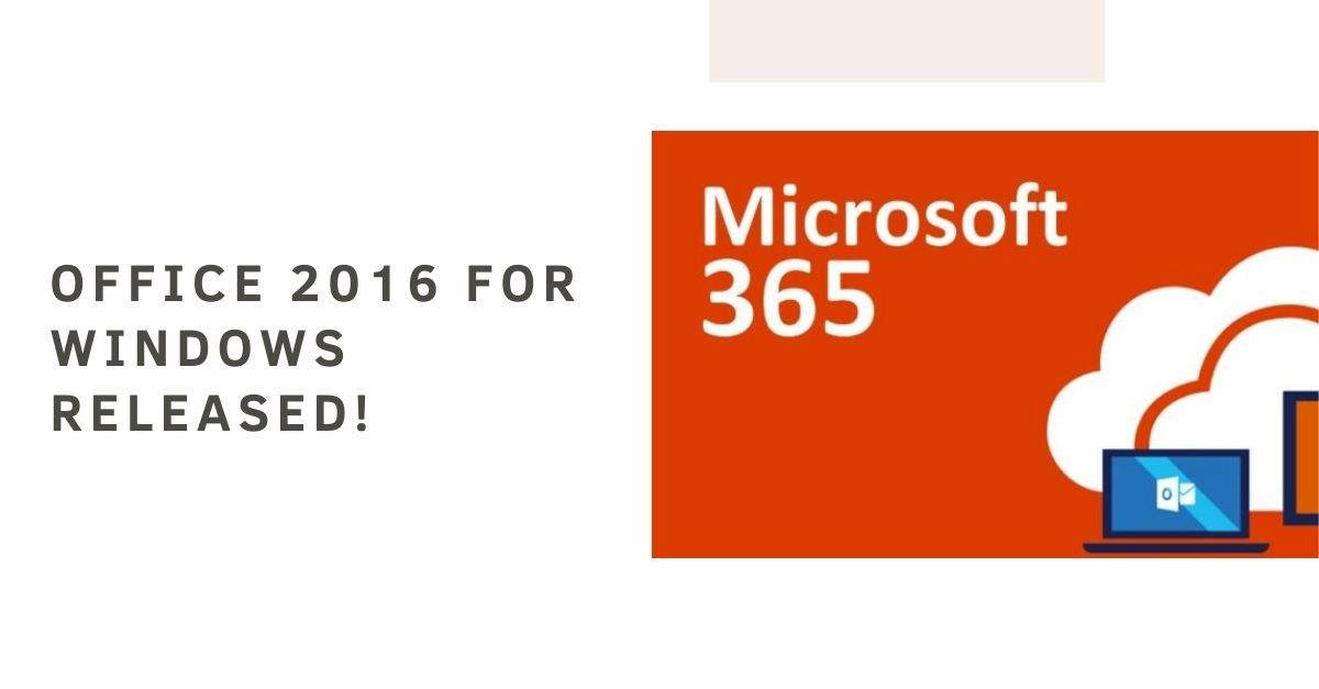 Office 2016 for Windows Released!