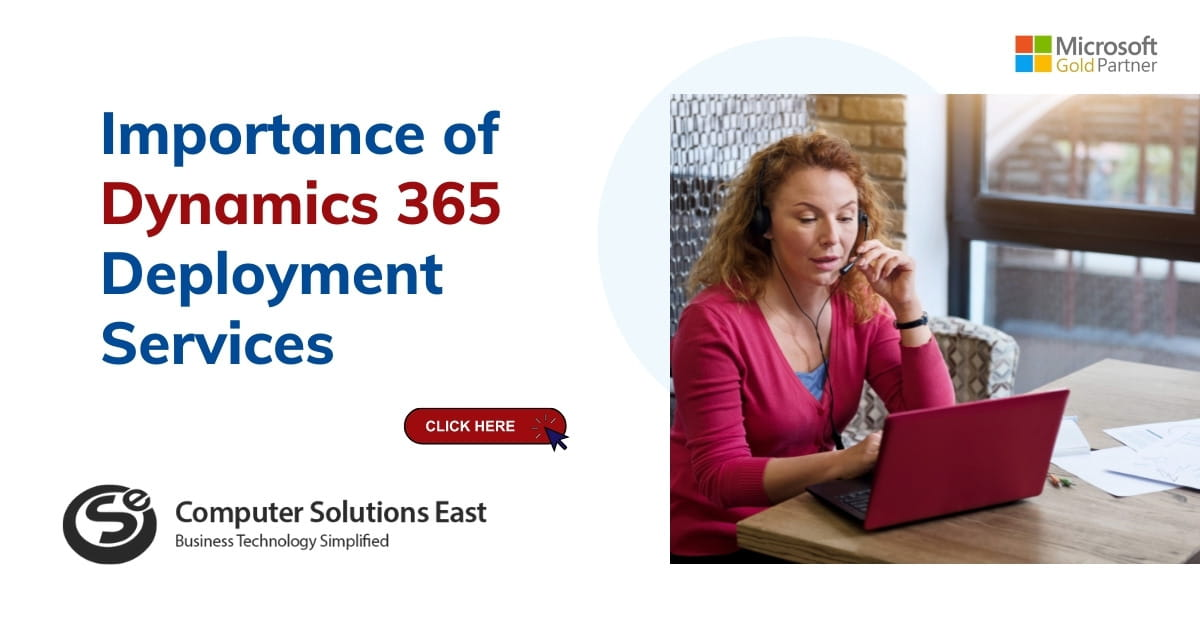 Importance of Dynamics 365 Deployment Services