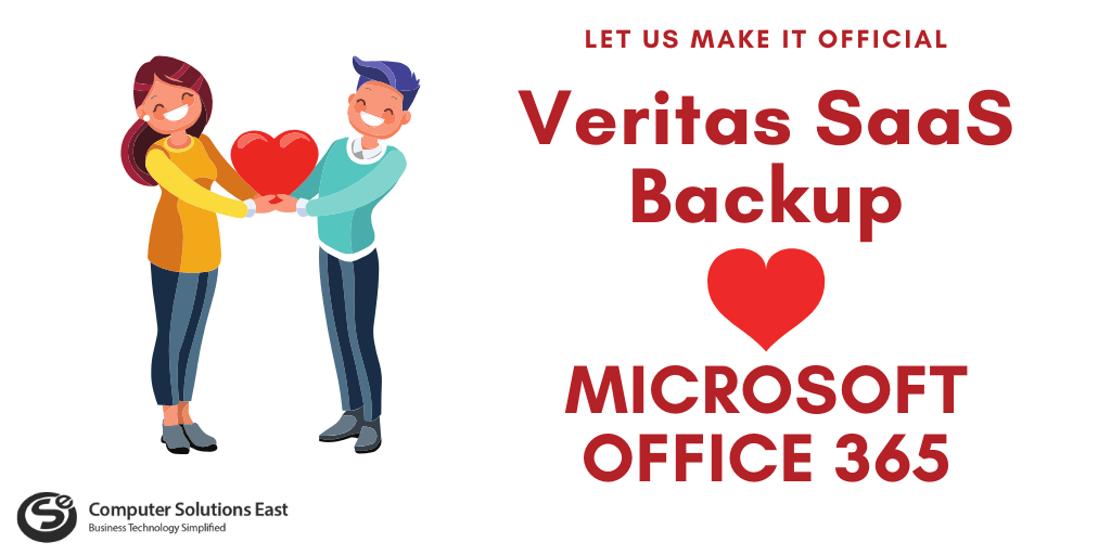 Let us make it official. Veritas SaaS Backup loves Microsoft Office 365