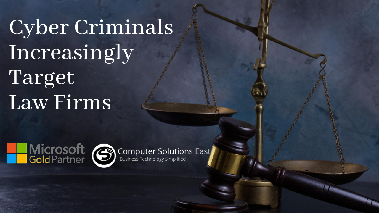 Cybercriminals Increasingly Target Law Firms. What is your approach?