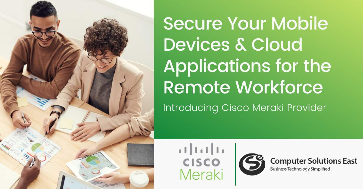 How to Secure Mobile Devices and Cloud Applications for the Remote Workforce