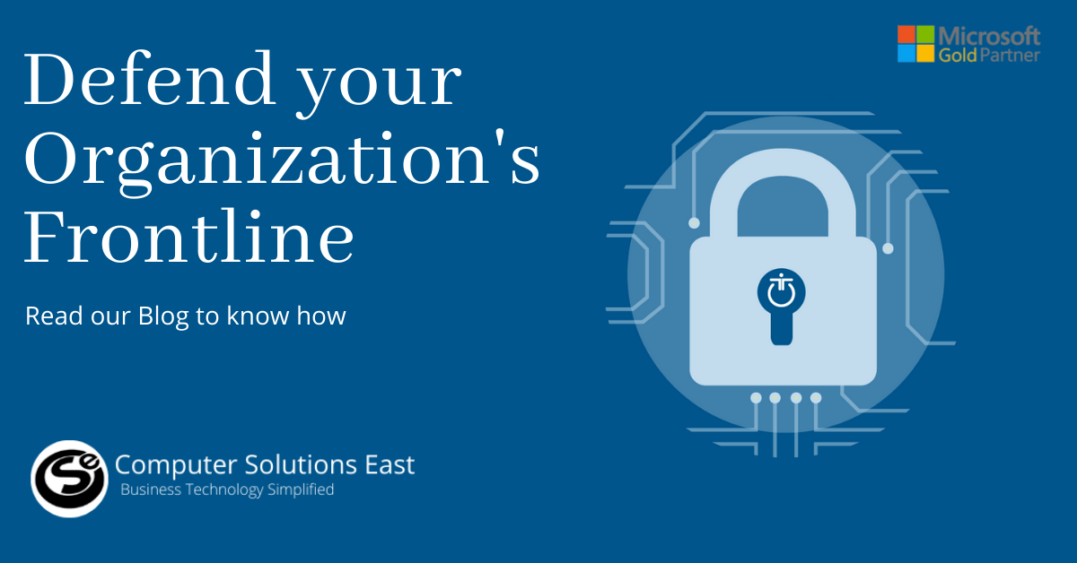 Key Cybersecurity Controls to Defend your Organization's Frontline