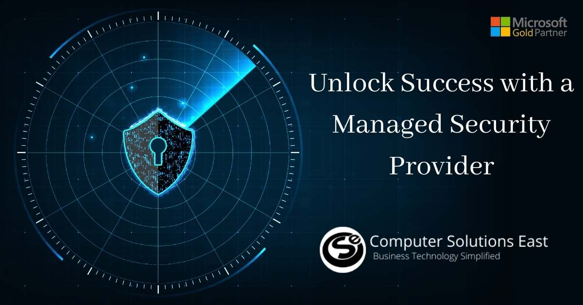 Why working with a managed security provider is good for business?