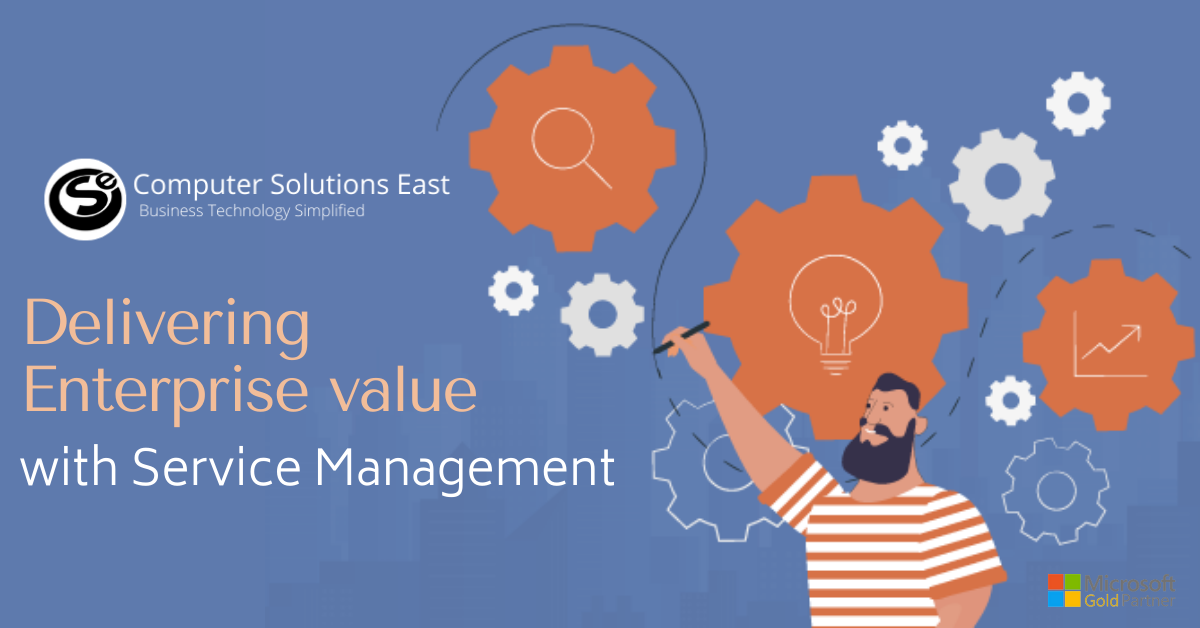 Enabling Enterprise delivers value through Service Management