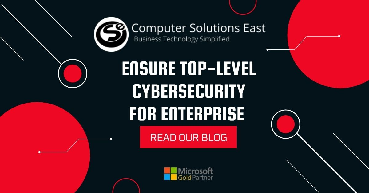 How IT experts can ensure top-level cybersecurity for enterprise
