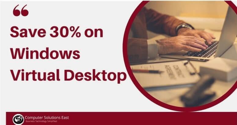 Save 30% on Windows Virtual Desktop