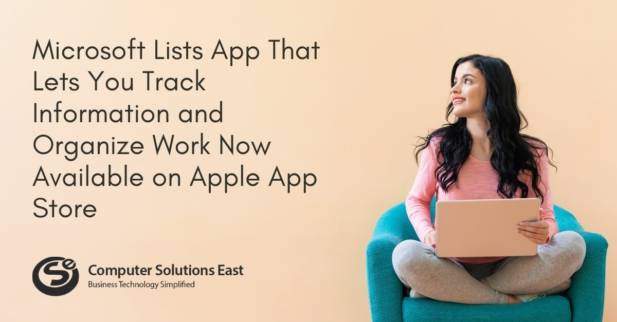 Microsoft Lists App That Lets You Track Information and Organize Work Now Available on Apple App Store