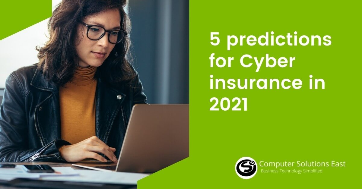 5 predictions for Cyberinsurance in 2021