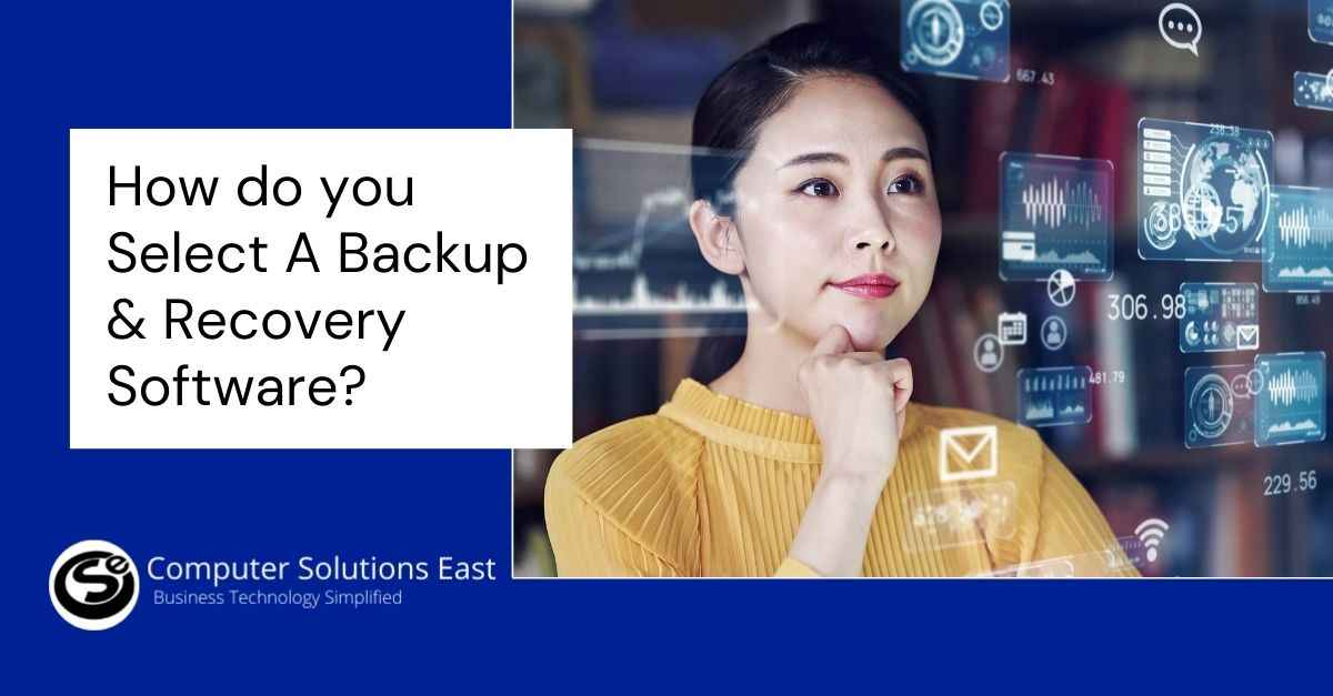 How do you select a Backup & Recovery Software?