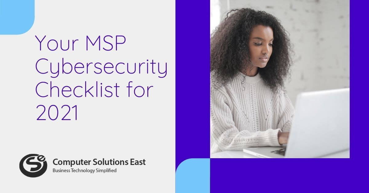 Your MSP Cybersecurity Checklist for 2021