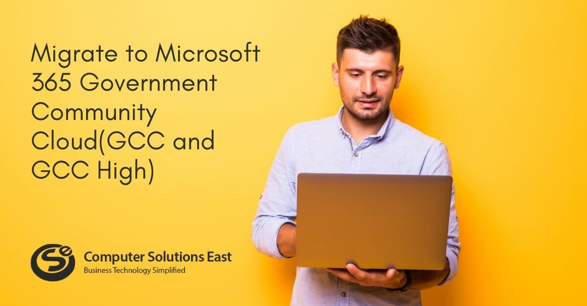 How to Migrate to Microsoft 365 Government Community Cloud(GCC and GCC High)