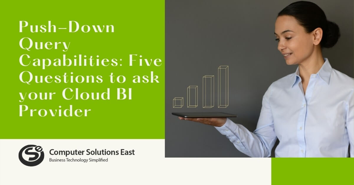 Push-Down Query Capabilities: Five Questions to ask your Cloud BI Provider