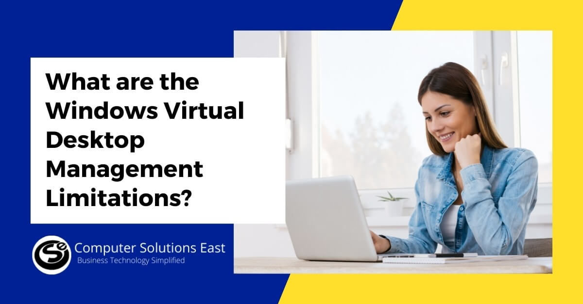 What are the Windows Virtual Desktop Management Limitations?
