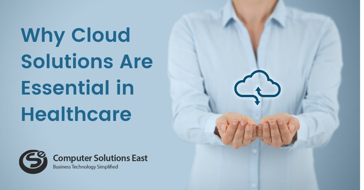 Why Cloud Solutions Are Essential in Healthcare