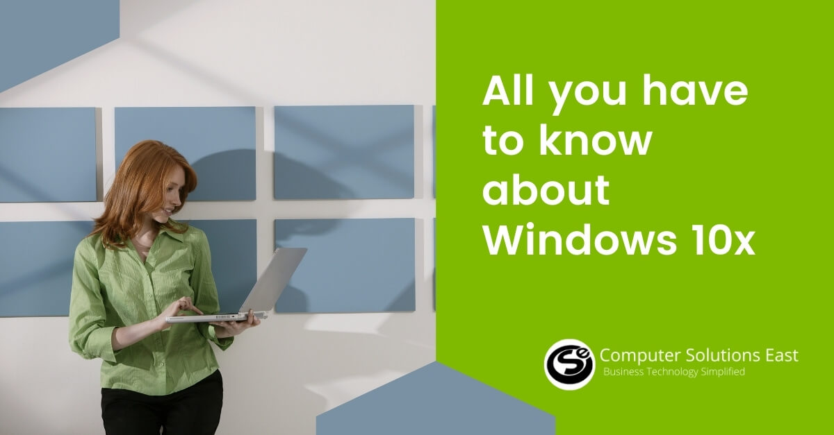 All you have to know about Windows 10x