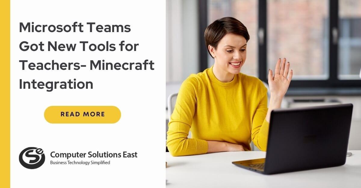 Microsoft Teams Got New Tools for Teachers- Minecraft Integration