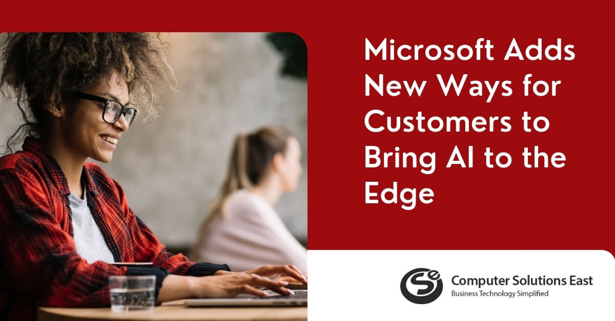 With Azure Percept, Microsoft Adds New Ways for Customers to Bring AI to the Edge
