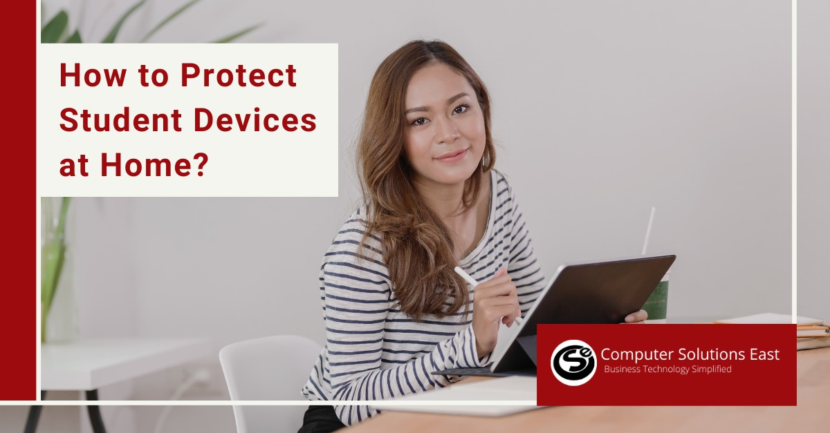 How to Protect Student Devices at Home?