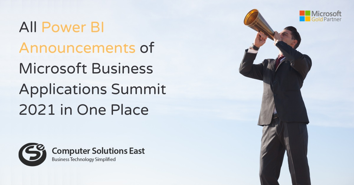 All Power BI Announcements of Microsoft Business Applications Summit 2021 in One Place