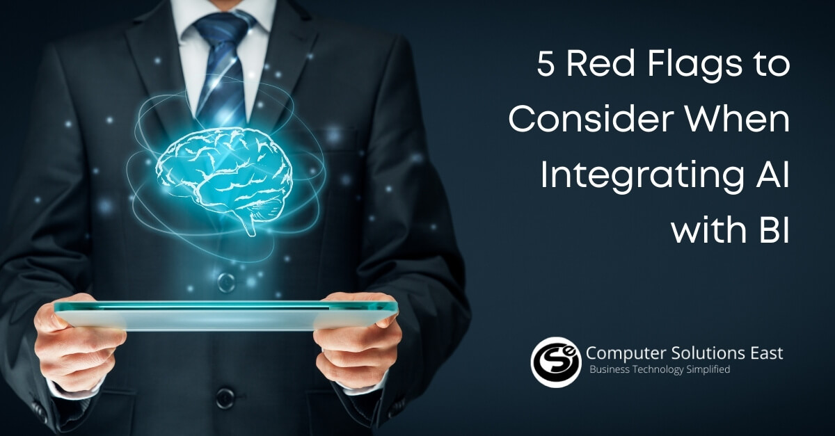 5 Red Flags to Consider When Integrating AI with BI