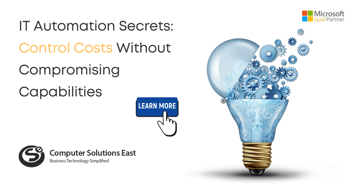 IT Automation Secrets: Control Costs Without Compromising Capabilities