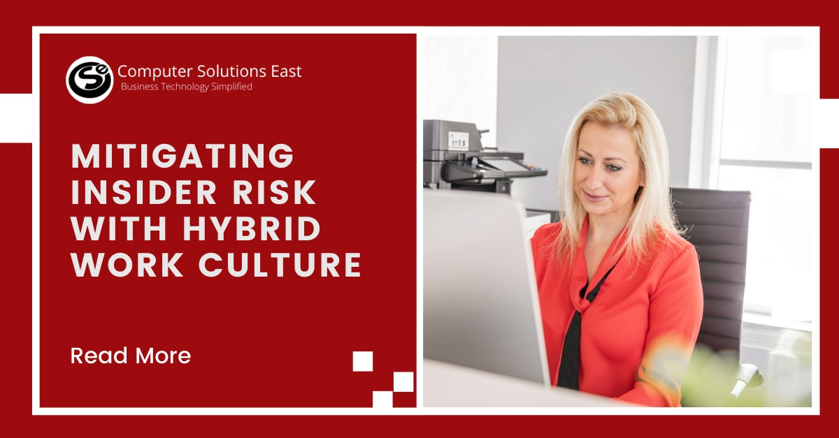 Mitigating Insider Risk with an Efficient Hybrid Work Culture