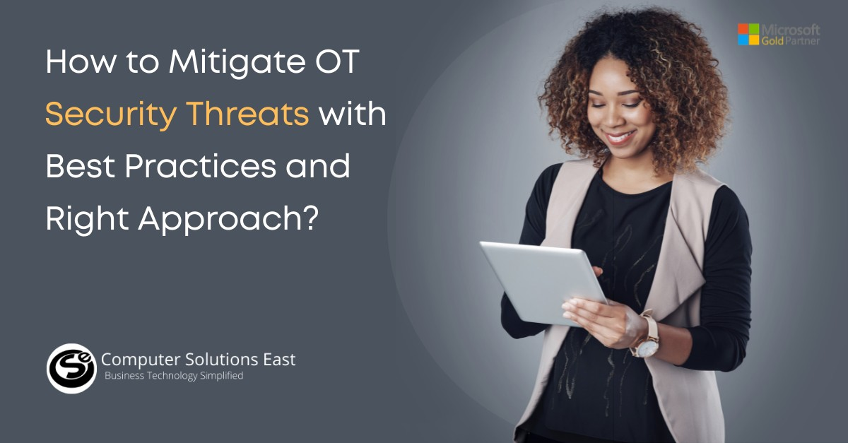How to Mitigate OT Security Threats with Best Practices and Right Approach?