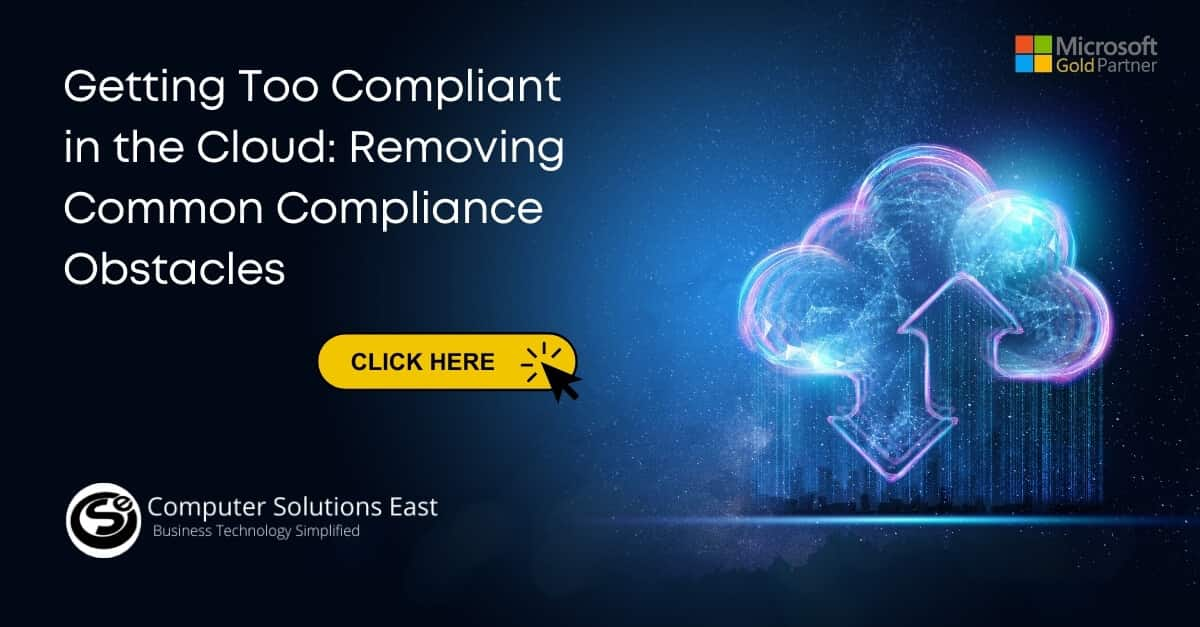Getting Too Compliant in the Cloud: Removing Common Compliance Obstacles