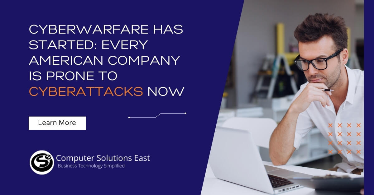 Cyberwarfare Has Started: Every American Company Is Prone to Cyberattacks Now