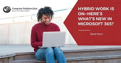 Hybrid Work is on—here's what's new in Microsoft 365?
