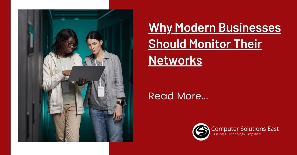 Why Modern Businesses Should Monitor Their Networks